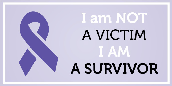 I am not a victim, I am a survivor